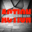 Action/Tony Romera & Mathieu Bouthier