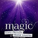 Magic (Remastered)/Elvis Presley & Frank Sinatra