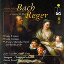 Bach: Suite in G Minor & Suite in B Minor [Arranged by Max Reger]/Jean-Claude Gérard