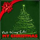 "Nat ""King"" Cole: My Christmas (Remastered)/Nat King Cole"