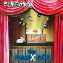 The Magix Box/Cinema