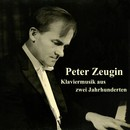 Klaviermusik aus zwei Jahrhunderten/Peter Zeugin
