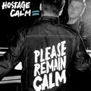 Please Remain Calm/Hostage Calm