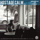 War On A Feeling/Hostage Calm