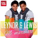 Me Marcharé/Leynor & Lewis