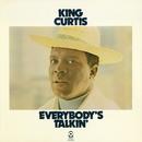 Everybody's Talking/KING CURTIS