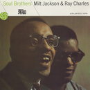 Soul Brothers/Milt Jackson & Ray Charles