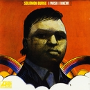 I Wish I Knew/Solomon Burke