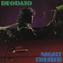 Night Cruiser/Deodato
