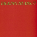 Talking Heads: 77/Talking Heads