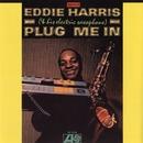 Plug Me In/Eddie Harris