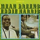 Mean Greens/Eddie Harris