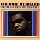 High Blues Pressure/フレディ・ハバード