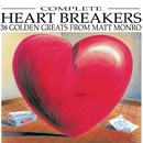 Complete Heartbreakers/Matt Monro