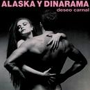 Deseo Carnal/Alaska Y Dinarama