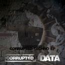 Corrupted Techno EP/Corrupted Techno EP