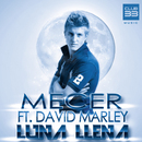 Luna Llena [feat. David Marley] (Radio Edit)/Mecer