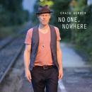 No One, Nowhere/Craig Gerber