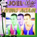 Living Again (Radio Edit)/Joel & Oliver Tee