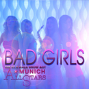 Bad Girls/Munich Allstars & The V.I.P. Gala Show Act