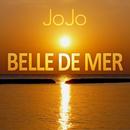 Belle de Mer [Oh Yeah]/JoJo