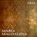 Maria Magdalena/Aria
