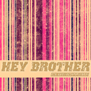 Hey Brother/Clubhoppers