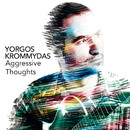 Aggressive Thoughts/Yorgos Krommydas