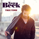 This Time/Tom Beck