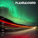 Fading Lights/Plasmasound
