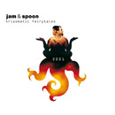 Tripomatic Fairytales 2001 (Deluxe Edition)/Jam & Spoon