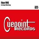 A Long Waiting/Ilya ViG