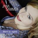 Wenn es regnet (Radio Edit)/Jana Sammer