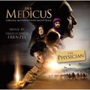 The Physician / Der Medicus (Original Motion Picture Soundtrack)/Ingo Ludwig Frenzel