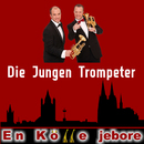 En Kölle jebore/Die jungen Trompeter