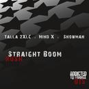 Straight Boom Rush/Talla 2XLC, Mind-X, Snowman