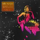Make Love With Music (DJ Dance Charts Edition 2014)/Rob Nunjes