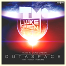 Outaspace [In Your Face]/T.M.O