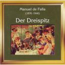 Manuel de Falla: Der Dreispitz/Kammerorchester Conrad von der Goltz