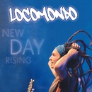 New Day Rising/Locomondo