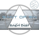 Angel Dust (Remixes)/Saint Of Sin