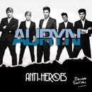 Anti-Héroes Deluxe edition/Auryn