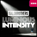 Luminous Intensity/ItaloBrothers