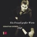 Ein Freund Großer Worte - Sebastian Krämer Singt/Sebastian Krämer