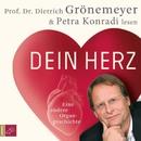 Dein Herz/Prof. Dr. Dietrich Grönemeyer, Petra Konradi