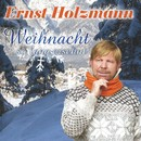 Weihnacht so lang ersehnt/Ernst Holzmann