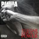Vulgar Display of Power (Deluxe)/Pantera