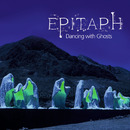 Dancing With Ghosts/Epitaph