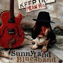 Mean Dog/Sunnyland Bluesband