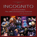 Live In London - The 30th Anniversary Concert/Incognito